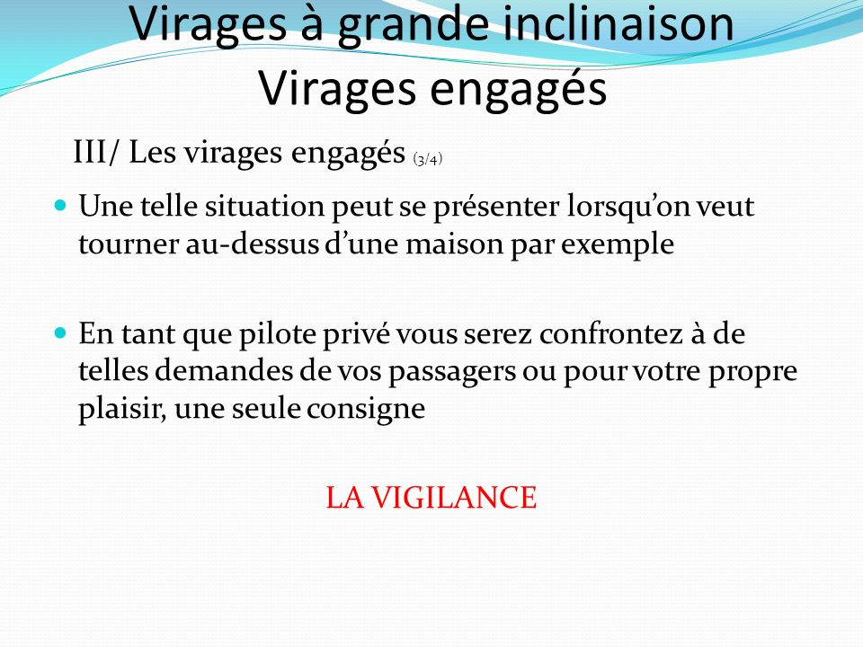 Virages à grande inclinaison Virages engagés