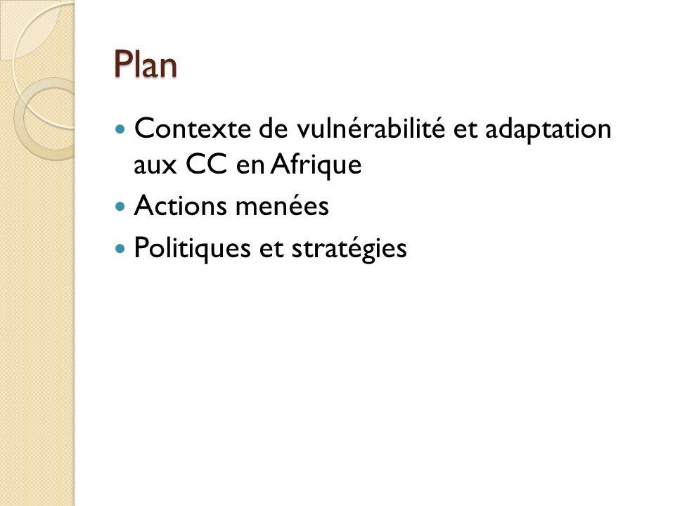 Plan Contexte de vulnérabilité et adaptation aux CC en Afrique