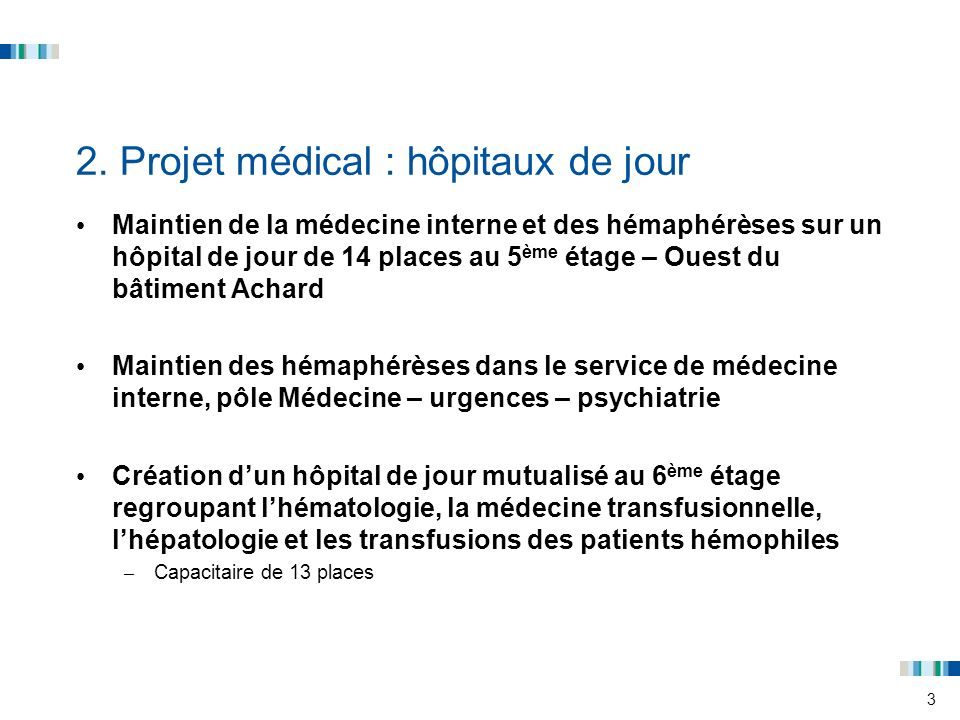 2. Projet médical : hôpitaux de jour