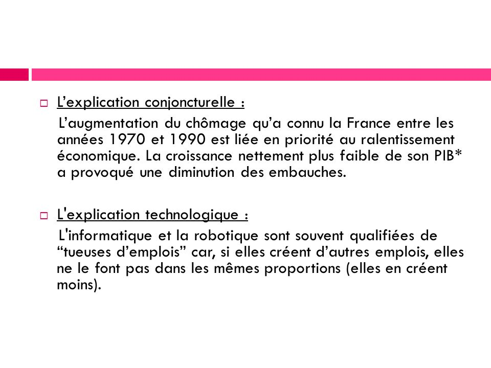 L'explication conjoncturelle :