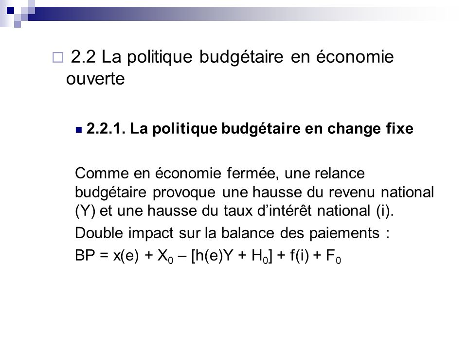 2.2 La politique budgétaire en économie ouverte