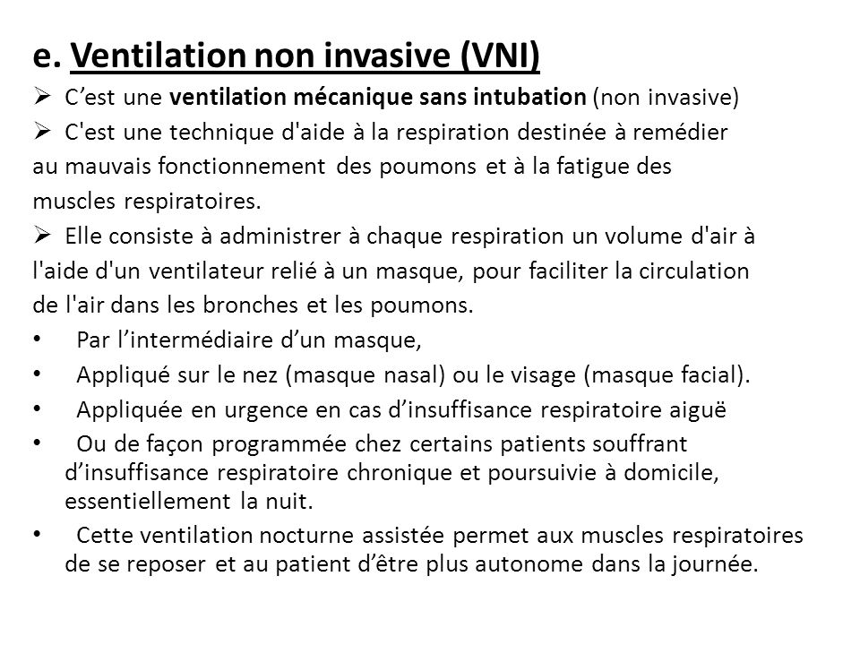 e. Ventilation non invasive (VNI)