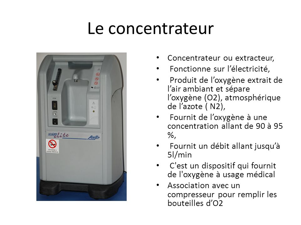 Le concentrateur Concentrateur ou extracteur,