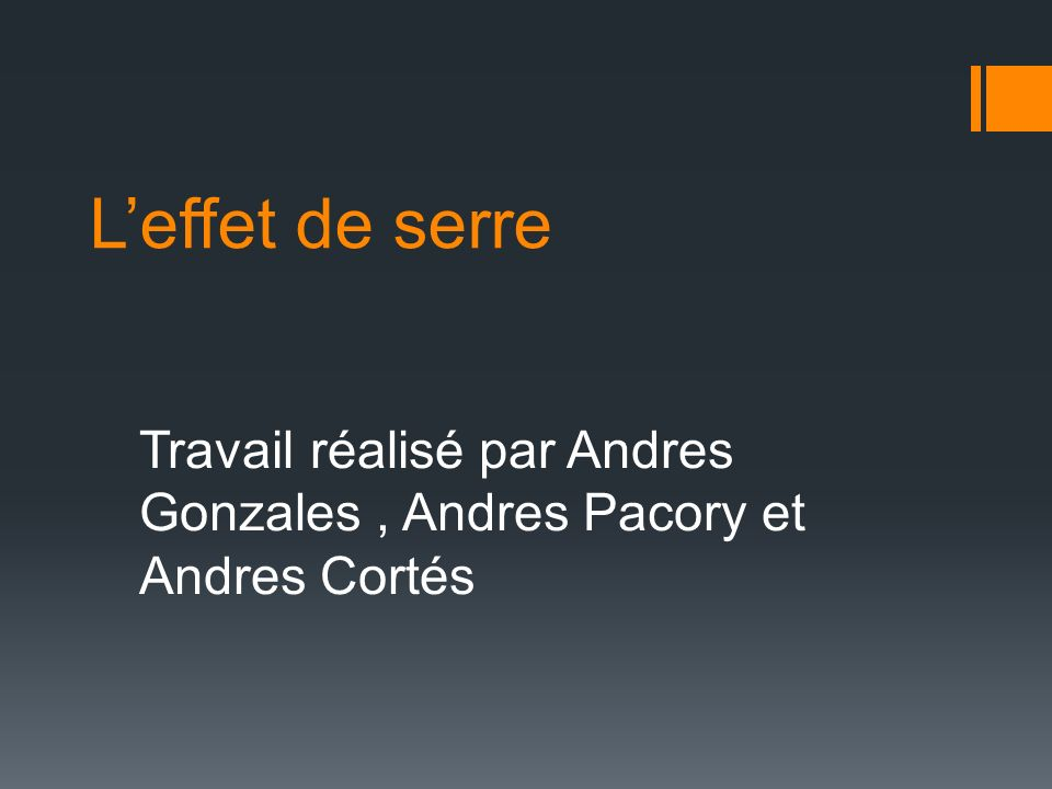 Travail réalisé par Andres Gonzales , Andres Pacory et Andres Cortés