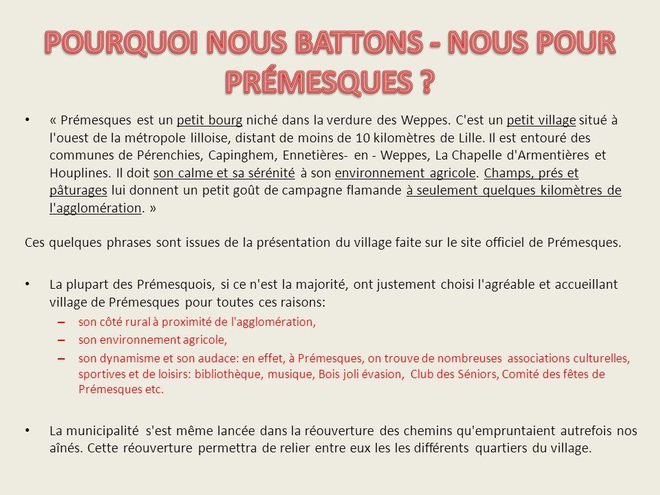 POURQUOI NOUS BATTONS - NOUS POUR PRÉMESQUES