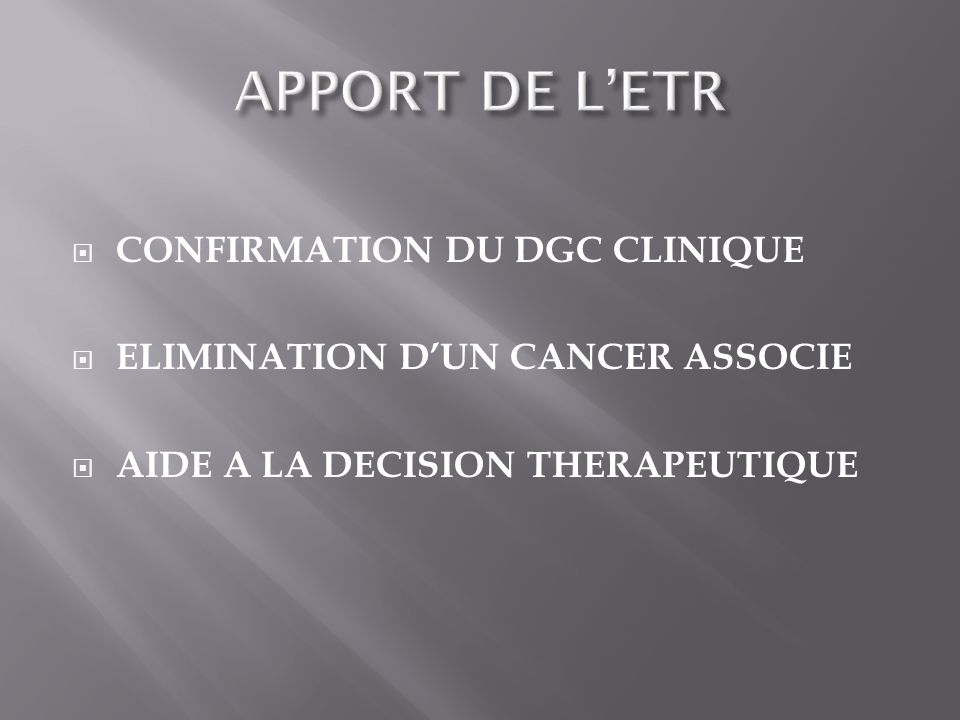 APPORT DE L'ETR CONFIRMATION DU DGC CLINIQUE