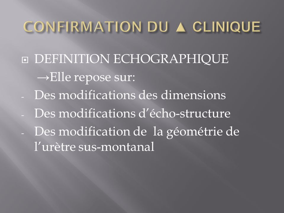 CONFIRMATION DU ▲ CLINIQUE