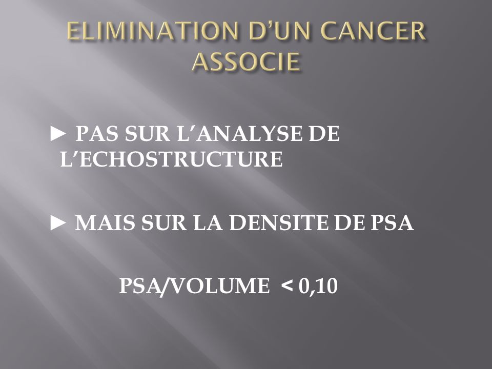 ELIMINATION D'UN CANCER ASSOCIE