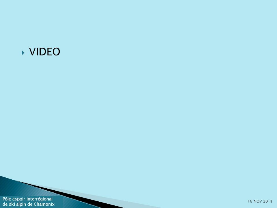 VIDEO 16 NOV 2013