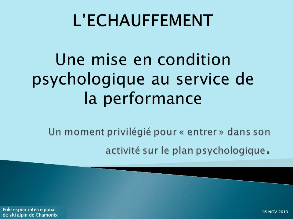 Une mise en condition psychologique au service de la performance