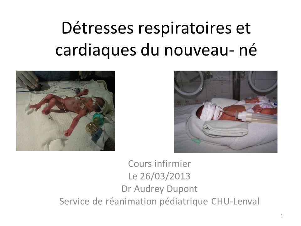 Détresses respiratoires et cardiaques du nouveau- né