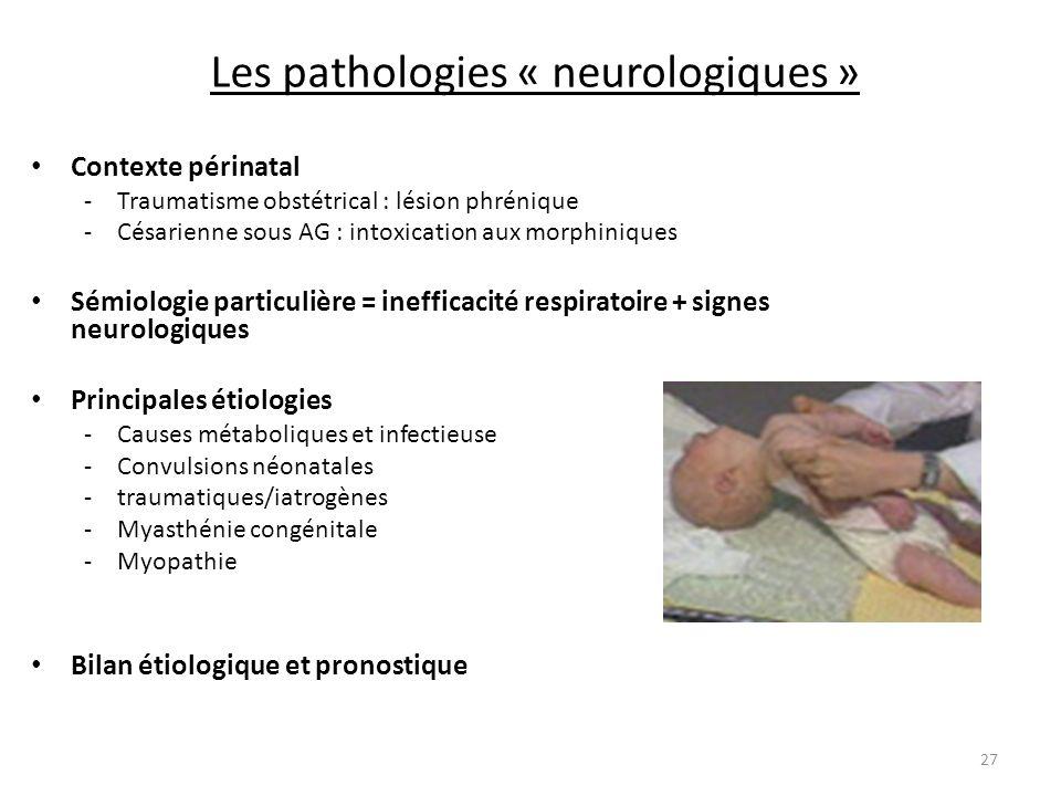 Les pathologies « neurologiques »