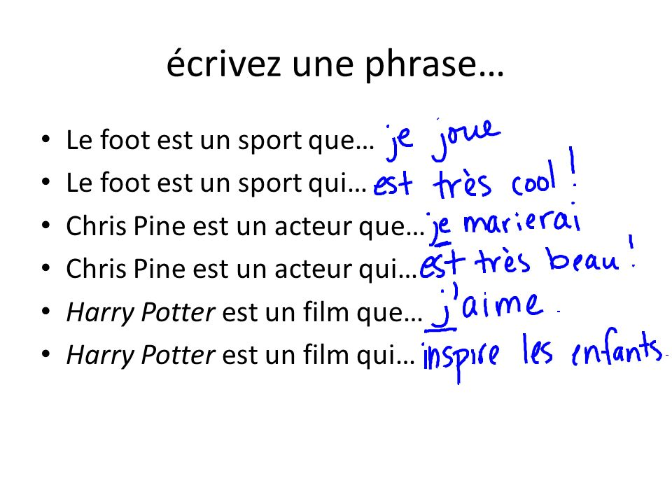 écrivez une phrase… Le foot est un sport que…
