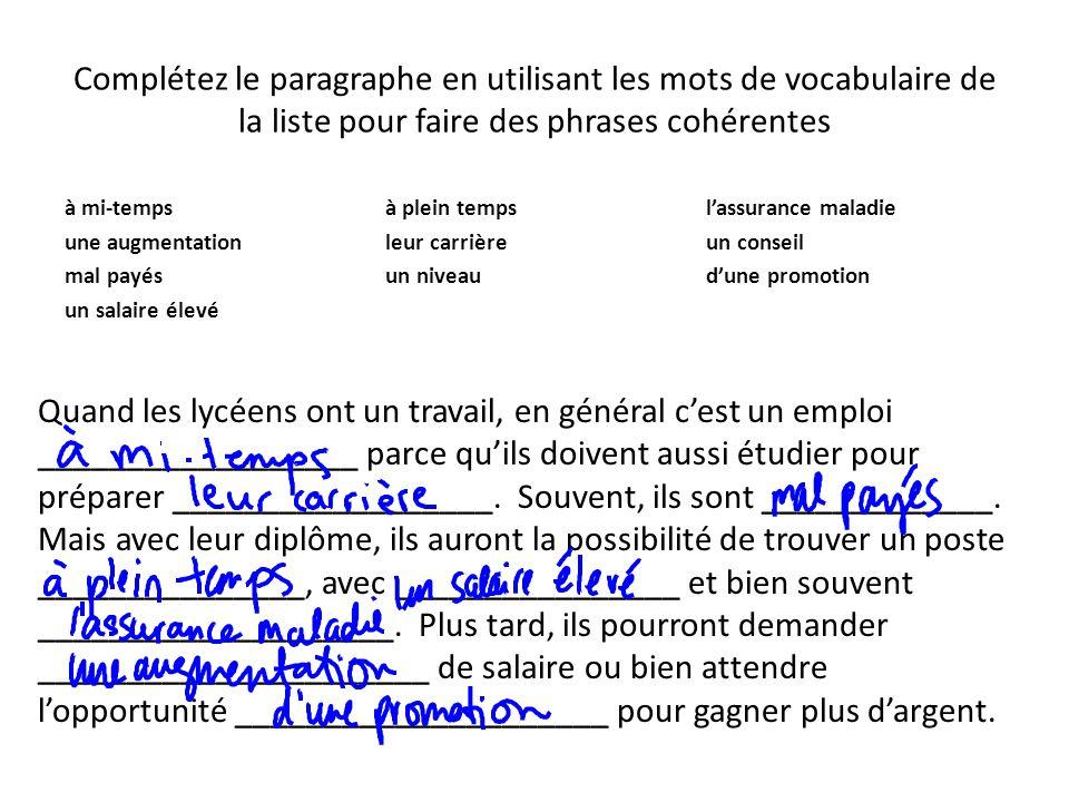 Complétez le paragraphe en utilisant les mots de vocabulaire de la liste pour faire des phrases cohérentes