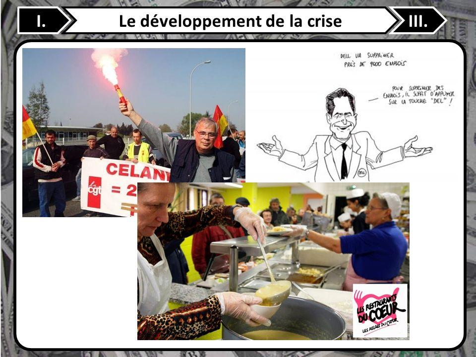Le développement de la crise