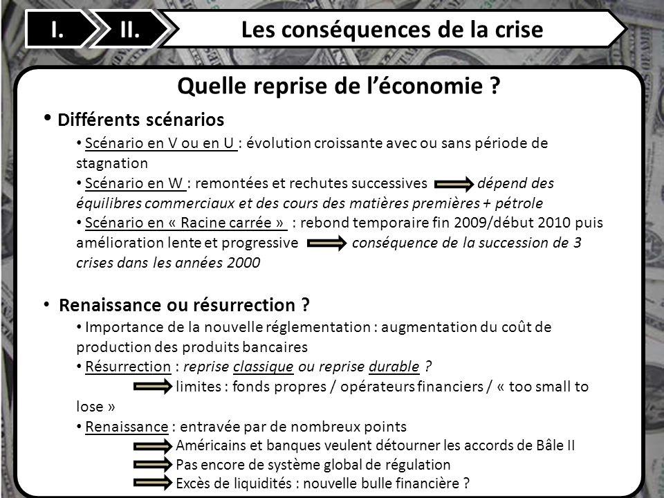 Les conséquences de la crise Quelle reprise de l'économie