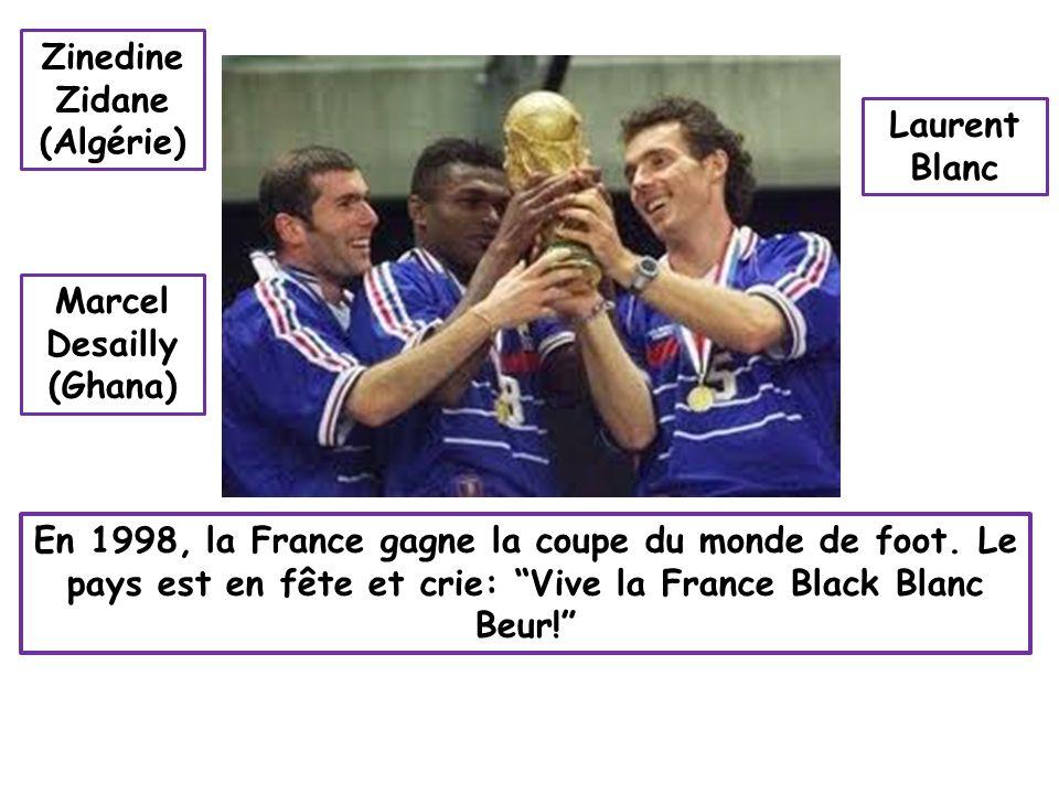Zinedine Zidane (Algérie) Laurent Blanc Marcel Desailly (Ghana)