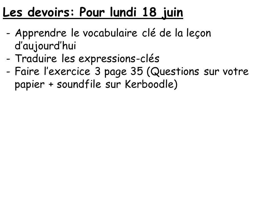 Les devoirs: Pour lundi 18 juin