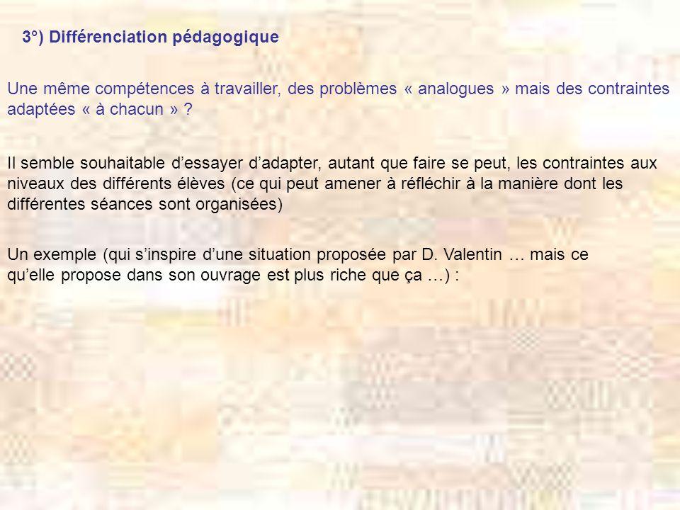 3°) Différenciation pédagogique