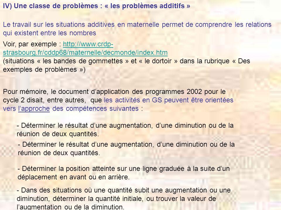 IV) Une classe de problèmes : « les problèmes additifs »