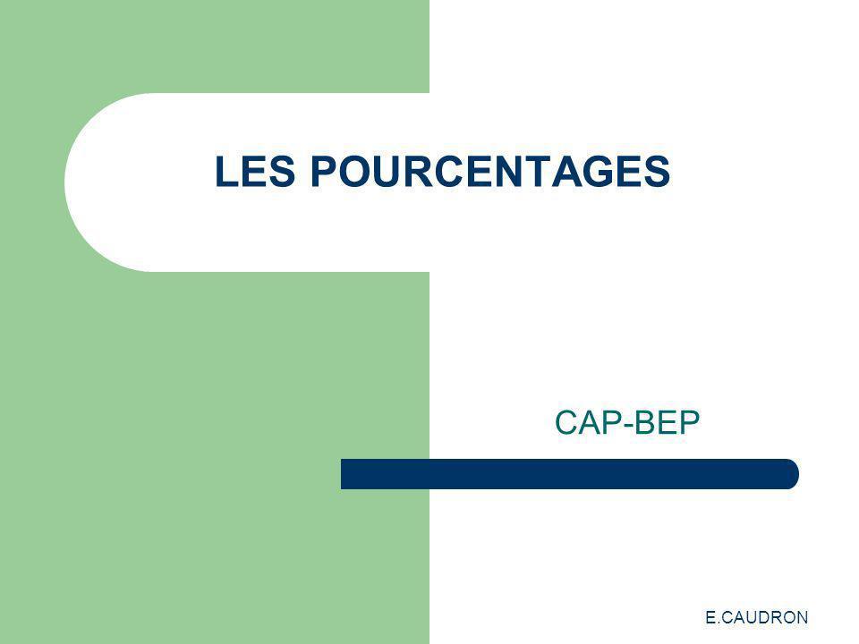 LES POURCENTAGES CAP-BEP E.CAUDRON