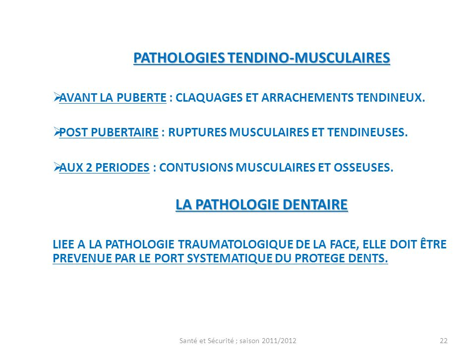 PATHOLOGIES TENDINO-MUSCULAIRES LA PATHOLOGIE DENTAIRE