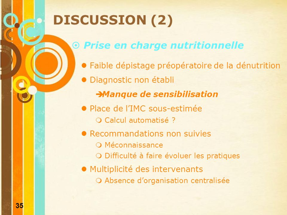 DISCUSSION (2) Prise en charge nutritionnelle