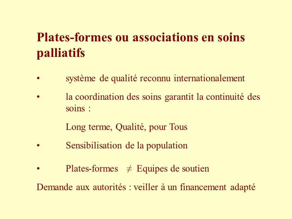 Plates-formes ou associations en soins palliatifs