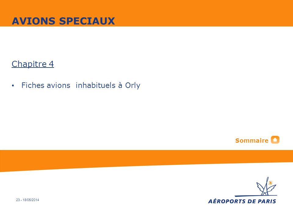 AVIONS SPECIAUX Chapitre 4 Fiches avions inhabituels à Orly Sommaire