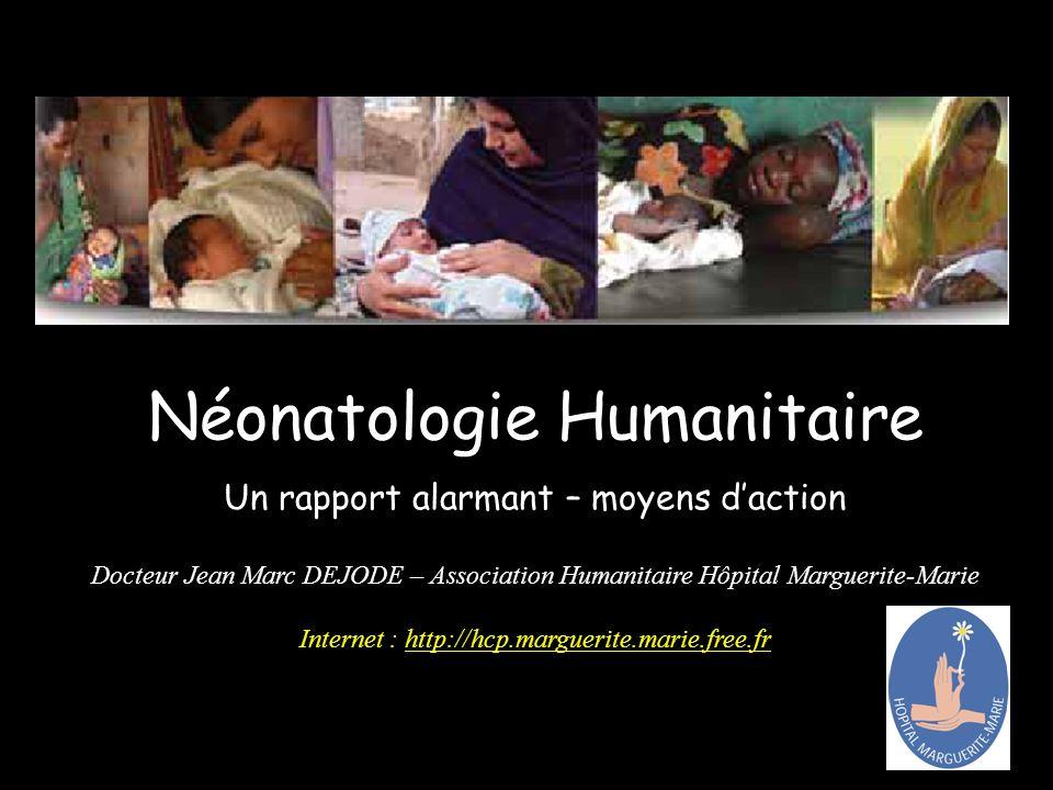 Néonatologie Humanitaire Un rapport alarmant – moyens d'action