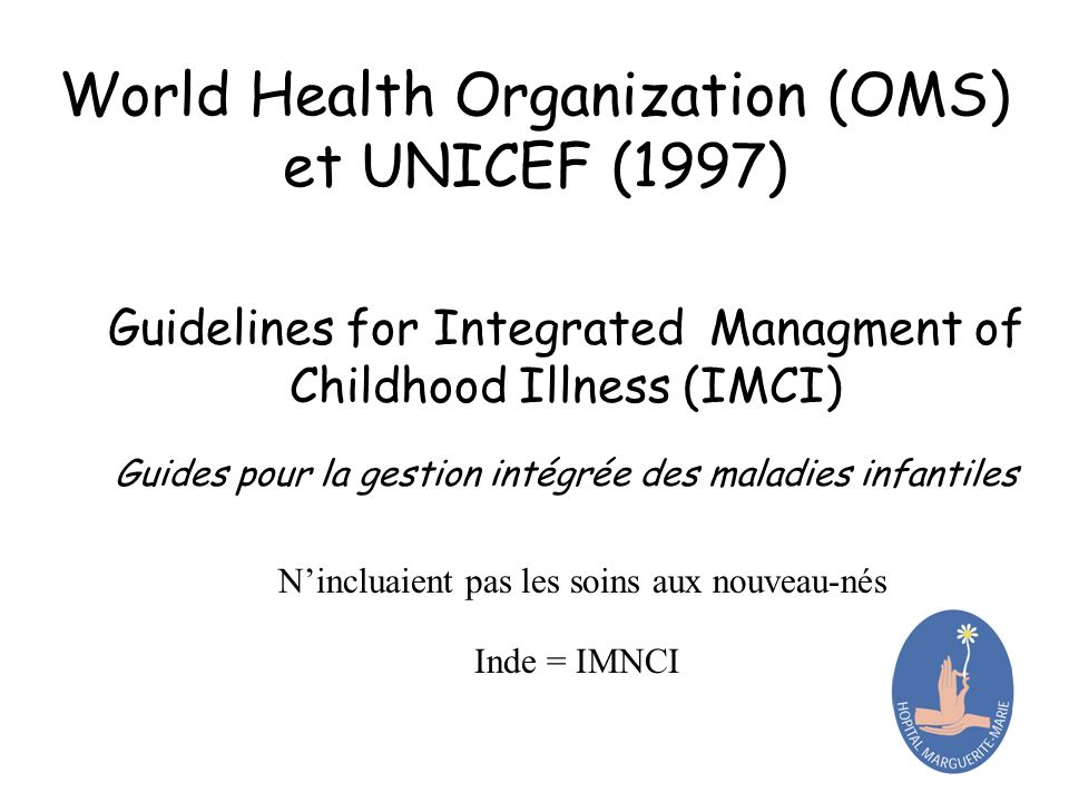 World Health Organization (OMS) et UNICEF (1997)