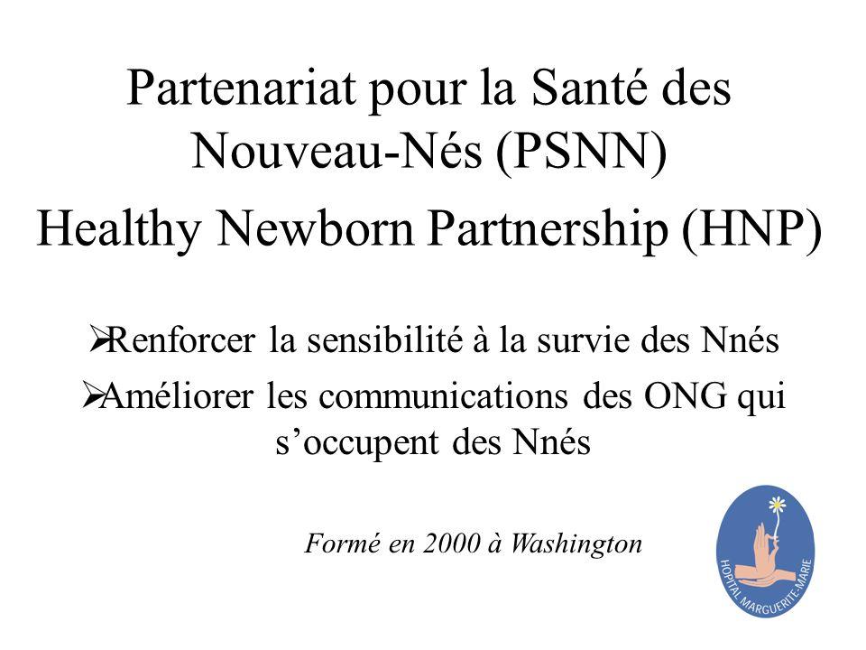 Partenariat pour la Santé des Nouveau-Nés (PSNN) Healthy Newborn Partnership (HNP)