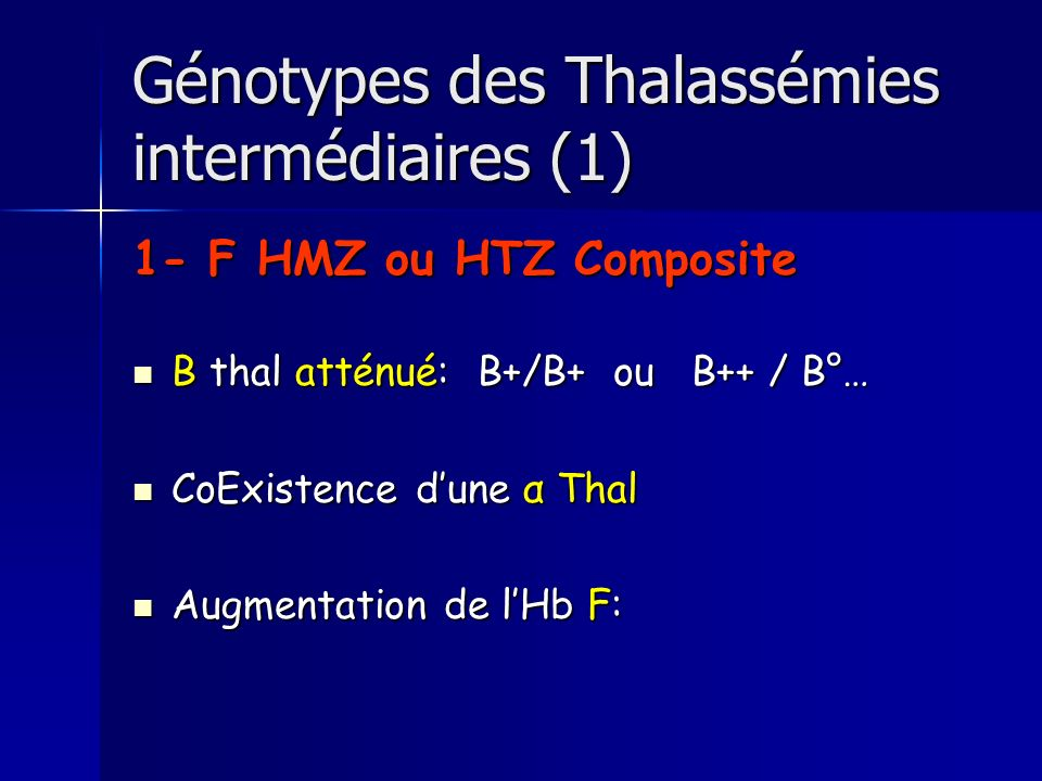 Génotypes des Thalassémies intermédiaires (1)