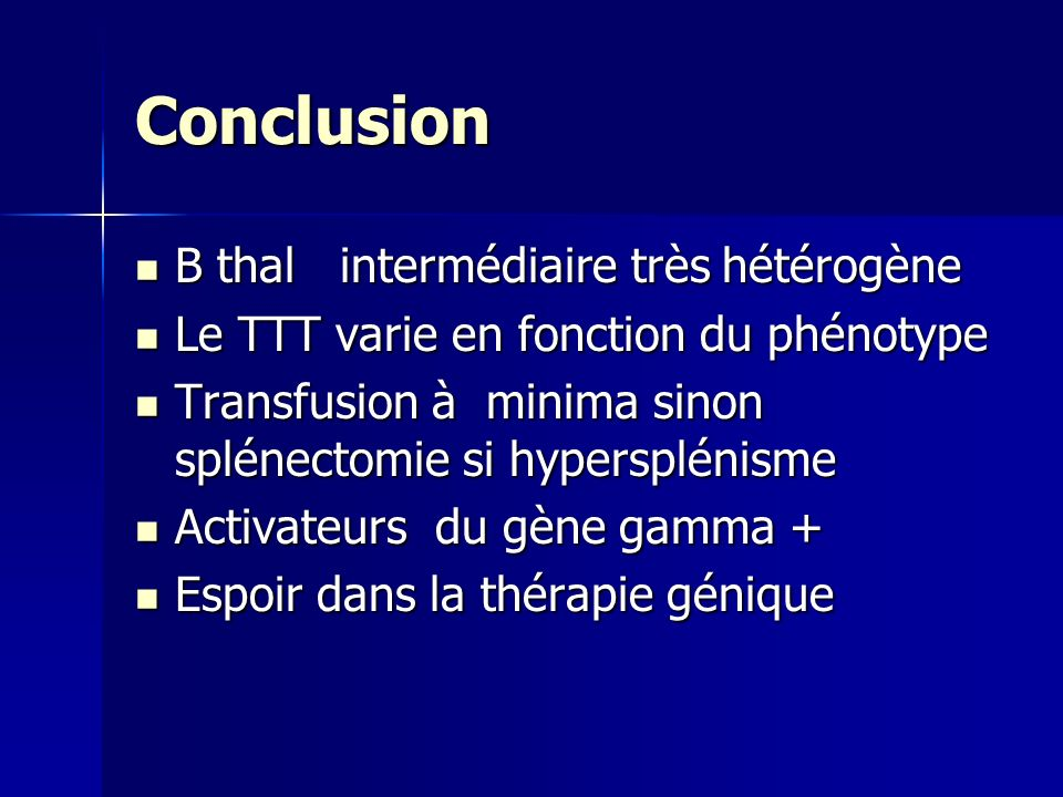 Conclusion B thal intermédiaire très hétérogène