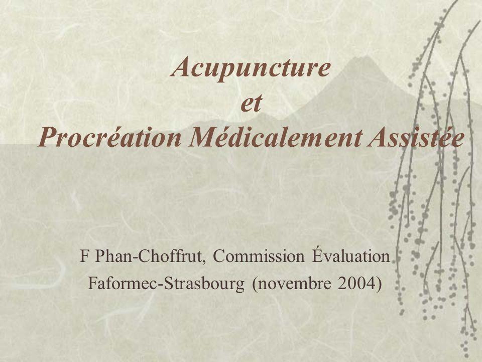 Acupuncture et Procréation Médicalement Assistée