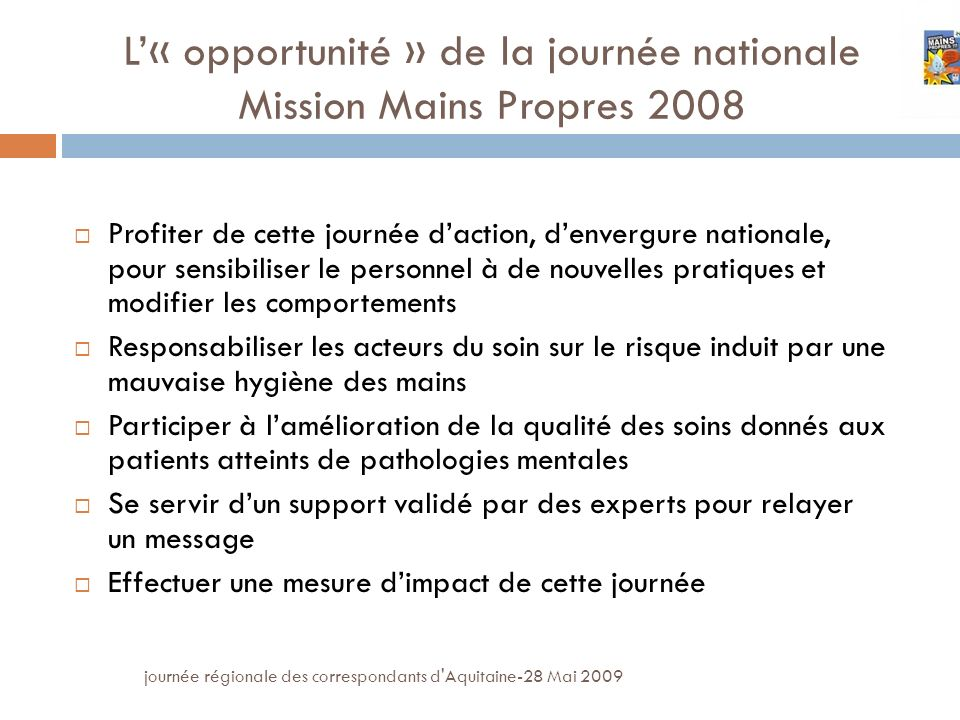 L'« opportunité » de la journée nationale Mission Mains Propres 2008