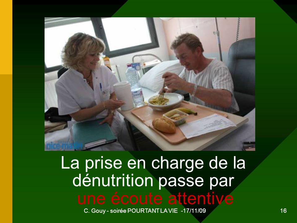 La prise en charge de la dénutrition passe par une écoute attentive