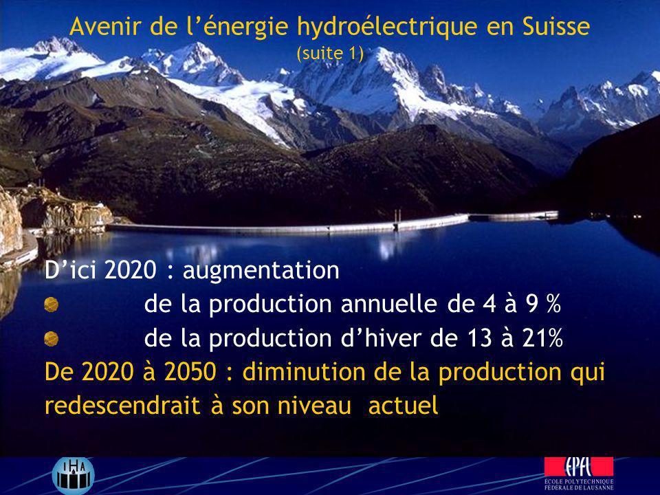 Avenir de l'énergie hydroélectrique en Suisse (suite 1)