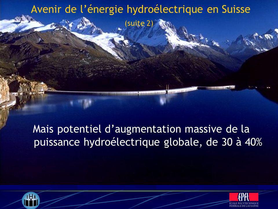 Avenir de l'énergie hydroélectrique en Suisse (suite 2)