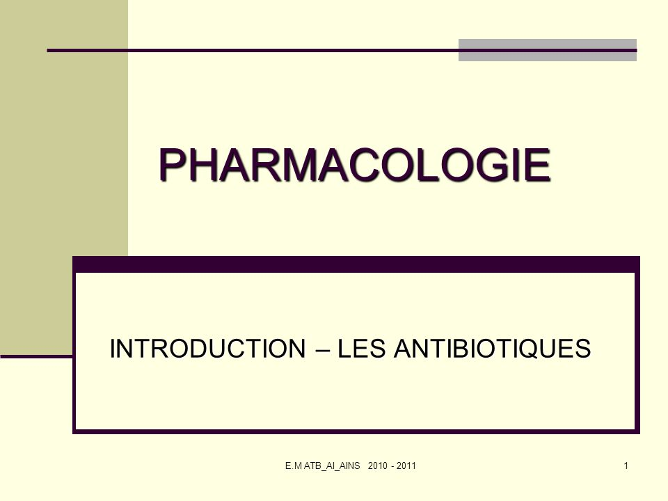 INTRODUCTION – LES ANTIBIOTIQUES