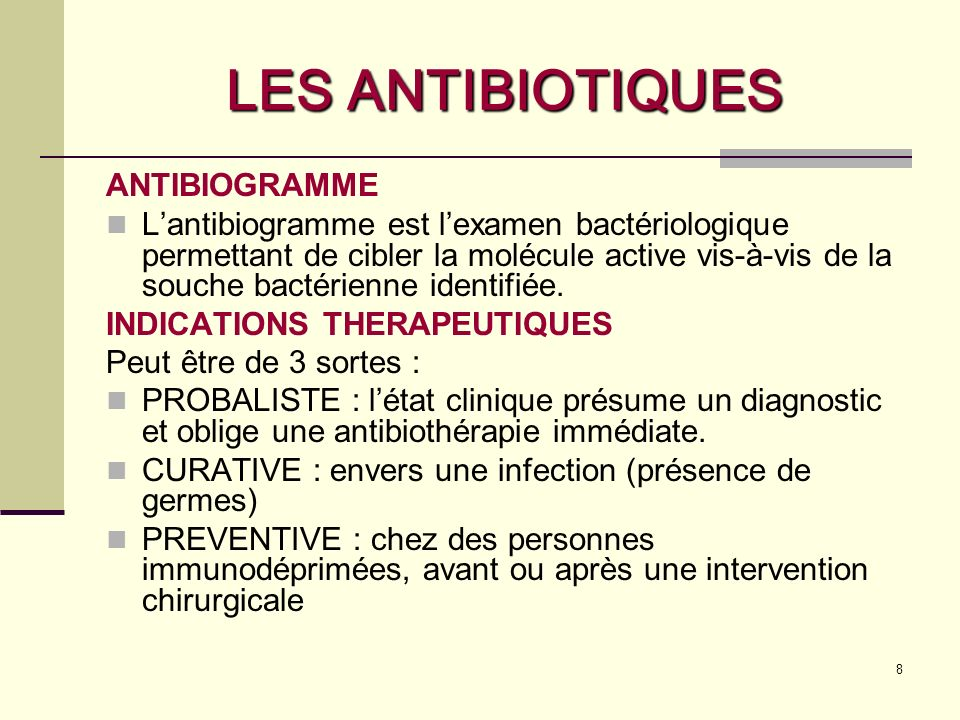 LES ANTIBIOTIQUES ANTIBIOGRAMME
