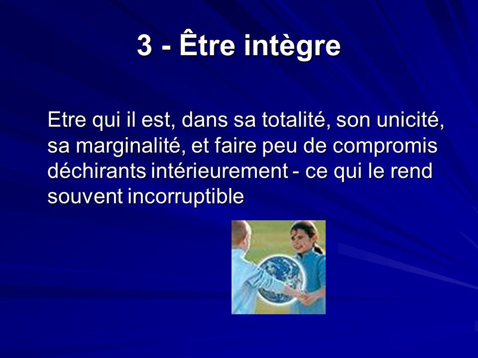 3 - Être intègre
