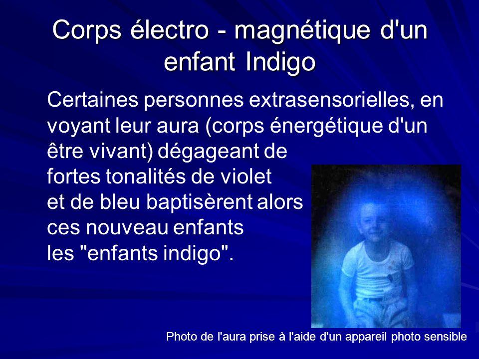 Corps électro - magnétique d un enfant Indigo