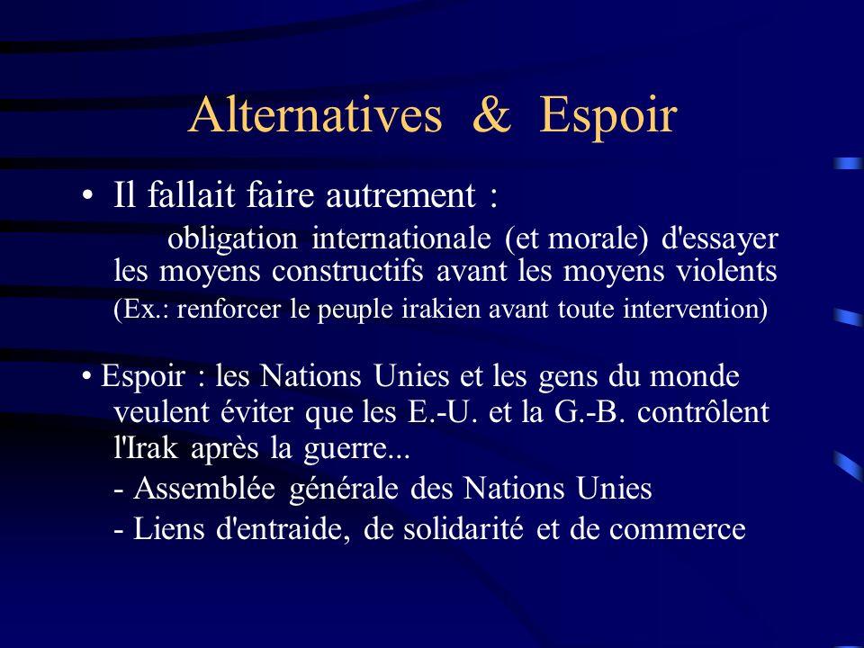Alternatives & Espoir Il fallait faire autrement :