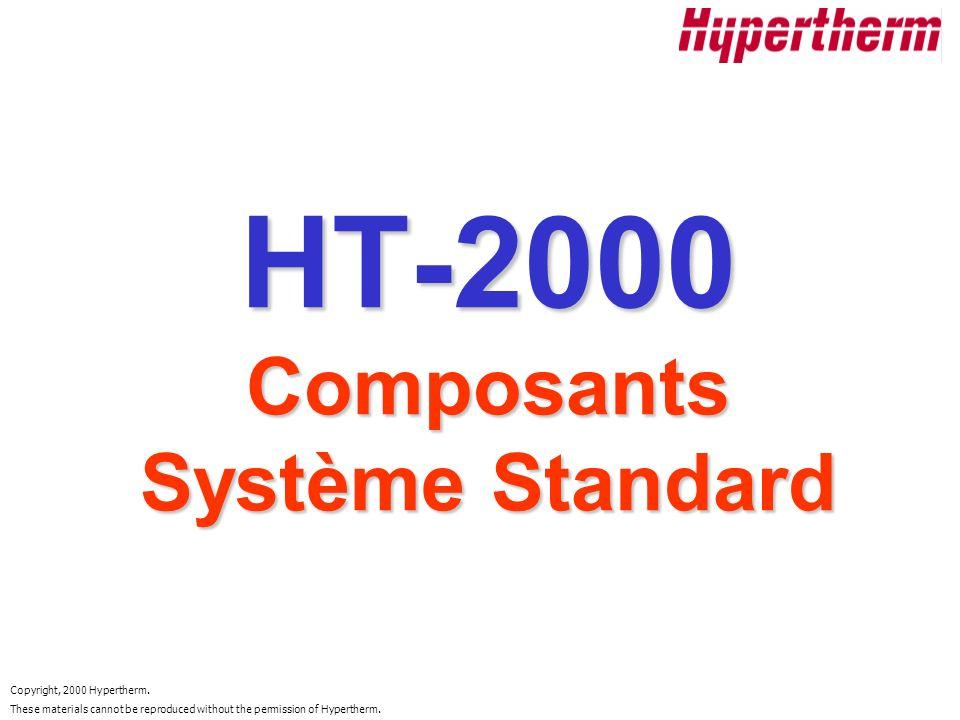 HT-2000 Composants Système Standard