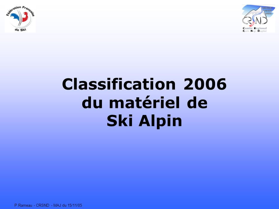 Classification 2006 du matériel de