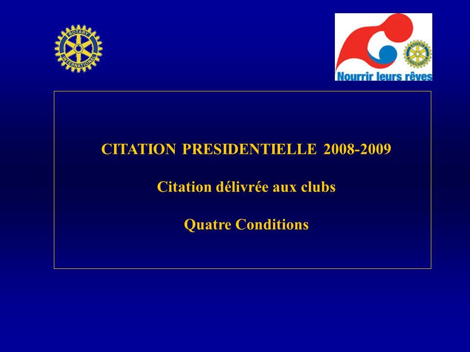 CITATION PRESIDENTIELLE 2008-2009 Citation délivrée aux clubs