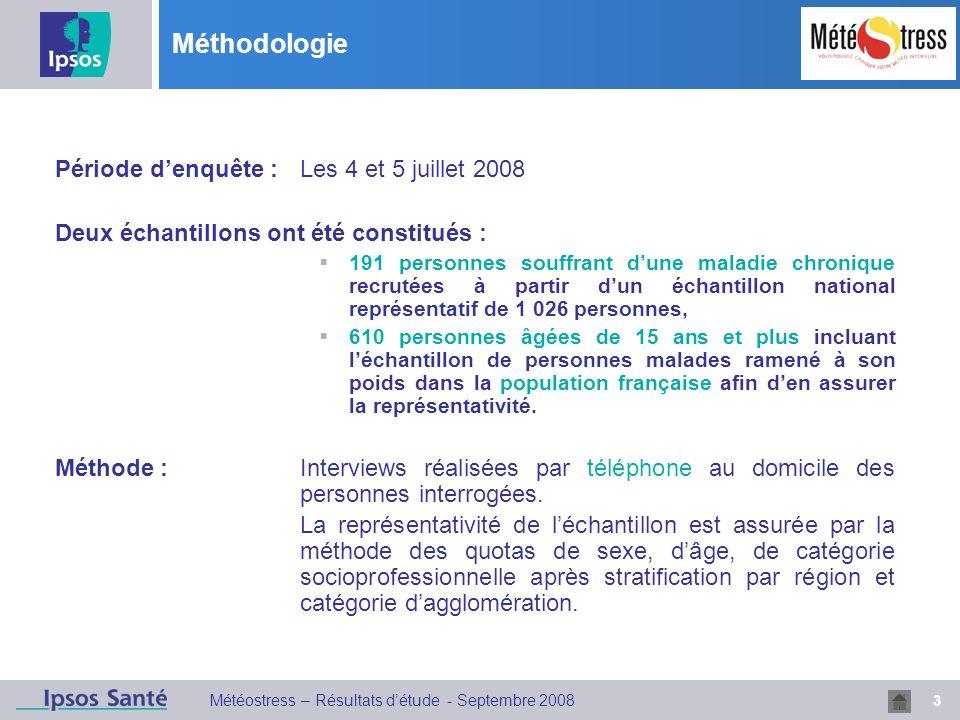 Méthodologie Période d'enquête : Les 4 et 5 juillet 2008