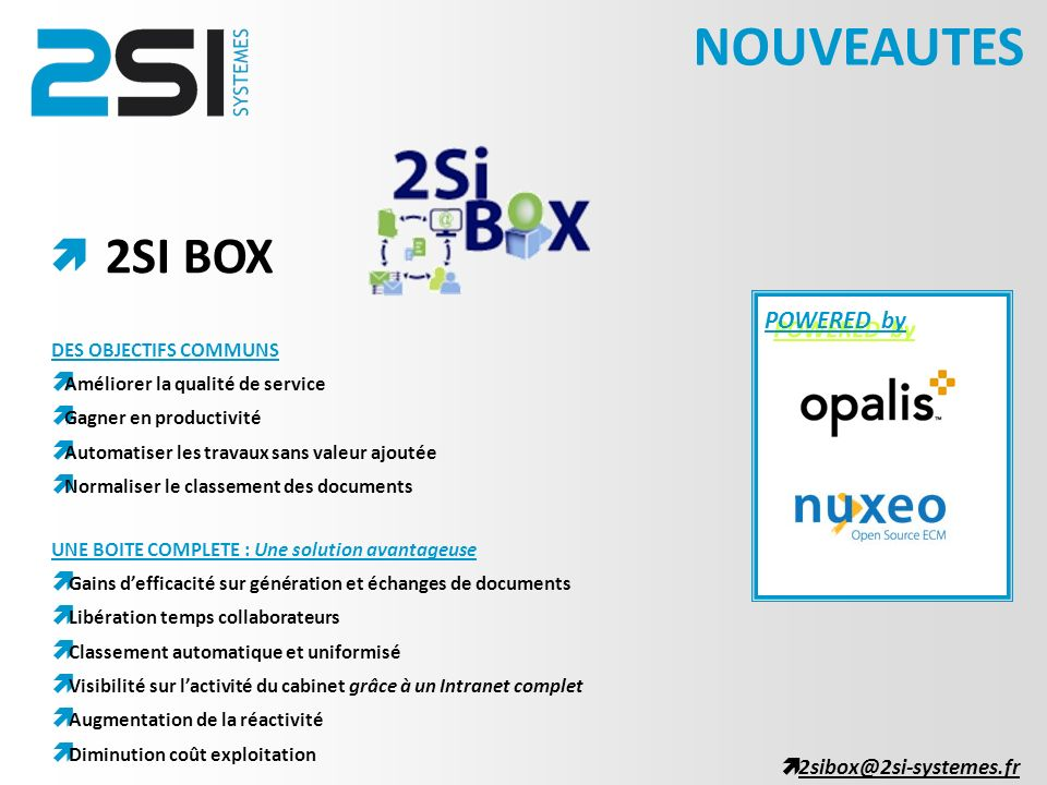 NOUVEAUTES 2SI BOX  POWERED by 2sibox@2si-systemes.fr
