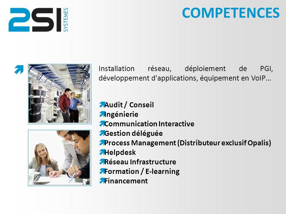 COMPETENCES  Installation réseau, déploiement de PGI, développement d applications, équipement en VoIP…